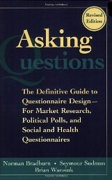 Asking Questions: The Definitive Guide to Questionnaire Design